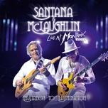 live at montreux 2011: invitation to illumination - carlos santana, john mclaughlin