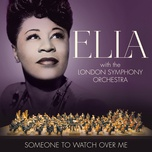 someone to watch over me - ella fitzgerald, london symphony orchestra