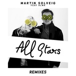 all stars (remixes ep) - martin solveig