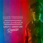 always a reason (grupo sarapura remix) (single) - maxi trusso