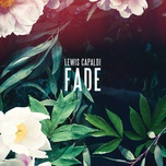 fade (single) - lewis capaldi