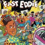 straight jackin' - fast eddie