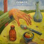live well (single) - palace