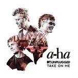 take on me (mtv unplugged / edit) (single) - a-ha