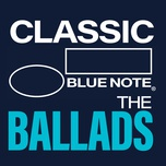 classic blue note: the ballads - v.a