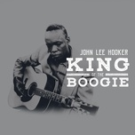 king of the boogie - john lee hooker