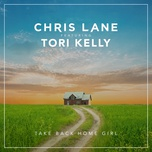 take back home girl (single) - chris lane, tori kelly
