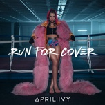 run for cover (single) - april ivy