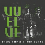 vuelve (single) - daddy yankee, bad bunny