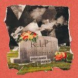 rip (steve reece remix) (single) - olivia o'brien