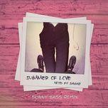 summer of love (sonny bass remix) (single) - notd, dagny