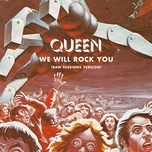 we will rock you (raw sessions version) (single) - queen