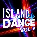 island life dance (vol. 6) - v.a