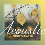 acoustic buon thang 10 - v.a