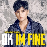 ok i'm fine (single) - do minh quan