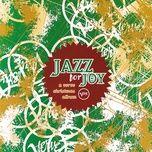 jazz for joy: a verve christmas album - v.a