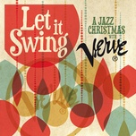let it swing: a jazz christmas with verve - v.a