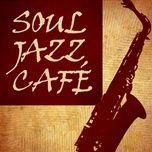 soul jazz (jazz club) - v.a