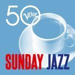 sunday jazz - verve 50 - v.a