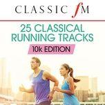 25 running classics: 10k edition (by classic fm) - v.a