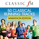 50 running classics: marathon edition (by classic fm) - v.a