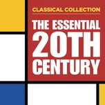 classical collection: the essential 20th century - v.a