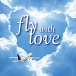 fly with love - v.a