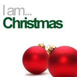 i am christmas - v.a