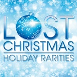 lost christmas - holiday rarities - v.a