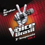 the voice brasil - batalhas - 3a temporada (vol. 1) - v.a