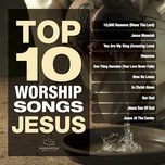 top 10 worship songs jesus - v.a