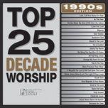 top 25 decade worship 1990's edition - v.a