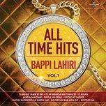 all time hits – bappi lahiri (vol. 1) - v.a