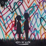 kids in love (single) - kygo, the night game, maja francis