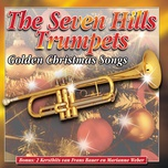 golden christmas songs - the seven hills trumpets