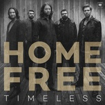 timeless - home free