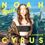 again (single) - noah cyrus, xxxtentacion