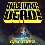 cosmic conqueror (single) - dr. living dead!