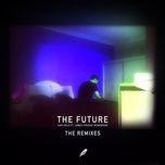 the future (remixes) - san holo, james vincent mcmorrow