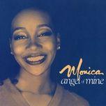 angel of mine (single) - monica