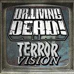 terror vision (single) - dr. living dead!