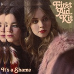 it's a shame (single) - first aid kit