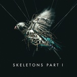 skeletons: part 1 (ep) - missio