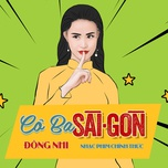 co ba sai gon (co ba sai gon ost) (single) - dong nhi