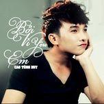 boi vi yeu em (single) - cao tung huy