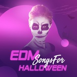 edm songs for halloween - v.a