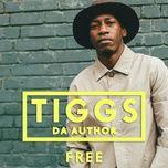 free (single) - tiggs da author