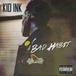 bad habit (single) - kid ink