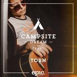 torn (single) - campsite dream