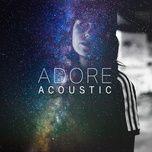 adore (acoustic single) - amy shark
